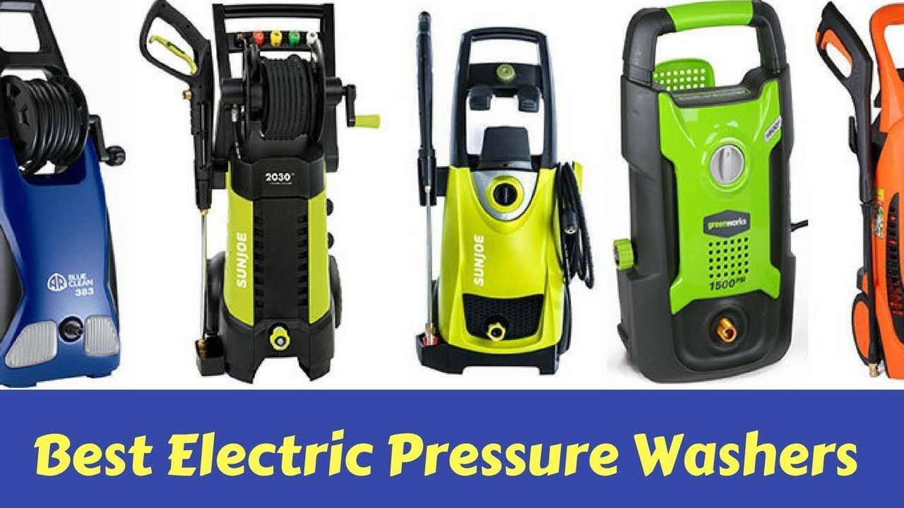 Best Electric Pressure Washer Reviews